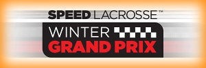Speed Lacrosse Winter Grand Prix