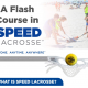 Speed Lacrosse Infographics